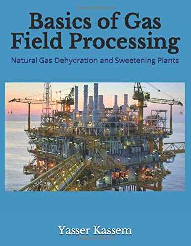 Basics of Gas Field Processing