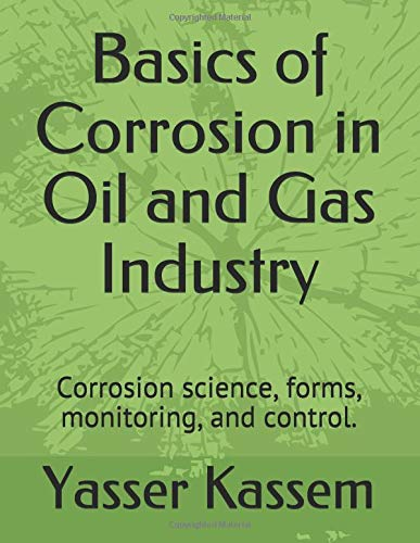 Corrosion in Oil and Gas Industry